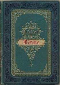 """Schlecht getimt: Stifters """"Witiko"""""""